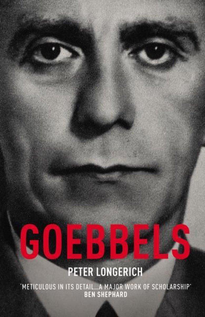 Goebbels - Peter Longerich