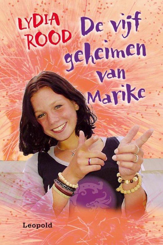 De Vijf Geheimen Van Marike - Lydia Rood |