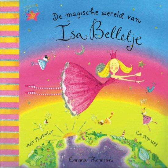 Cover van het boek 'De magische wereld van Isa Belletje' van Emma Thomson