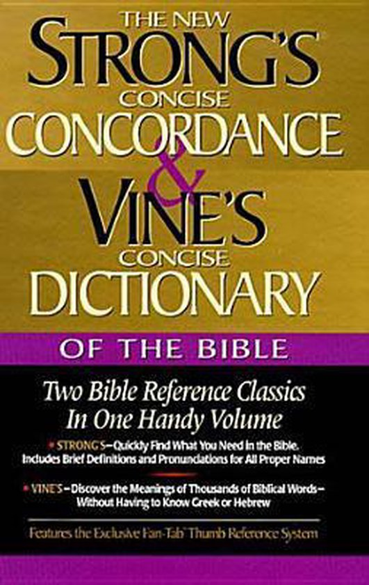 Strong's Concise Concordance and Vine's - Vine | Fthsonline.com