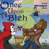Once Upon a Bleh