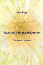 Balancing Reason and Emotion