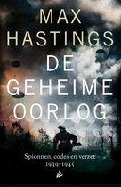 Boek cover De geheime oorlog. Spionnen, codes en verzet 1939-1945 van Max Hastings (Hardcover)