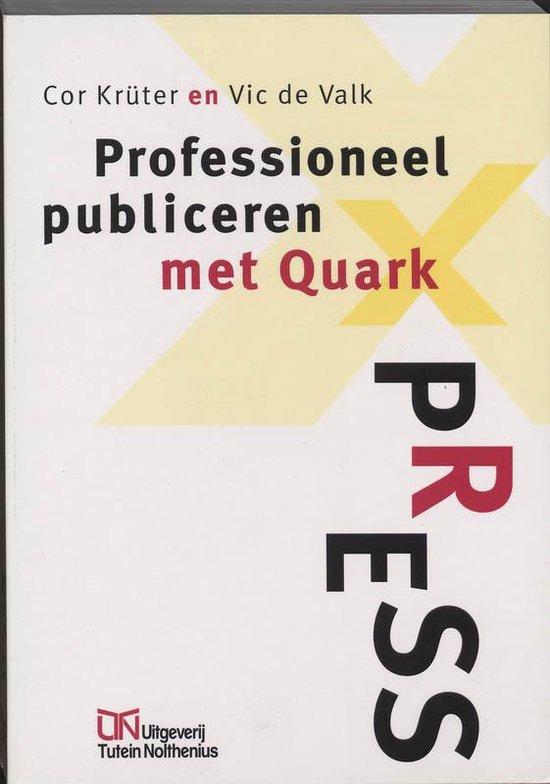 Professioneel publiceren met QuarkXPress - C. Kruter |