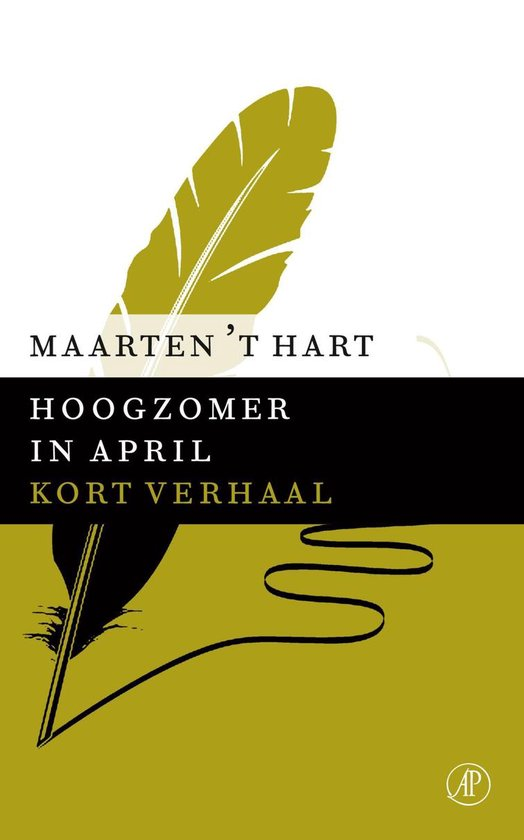 Hoogzomer in april - Maarten 't Hart |