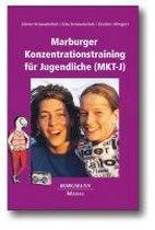 Das Marburger Konzentrationstraining für Jugendliche (MKT-J)