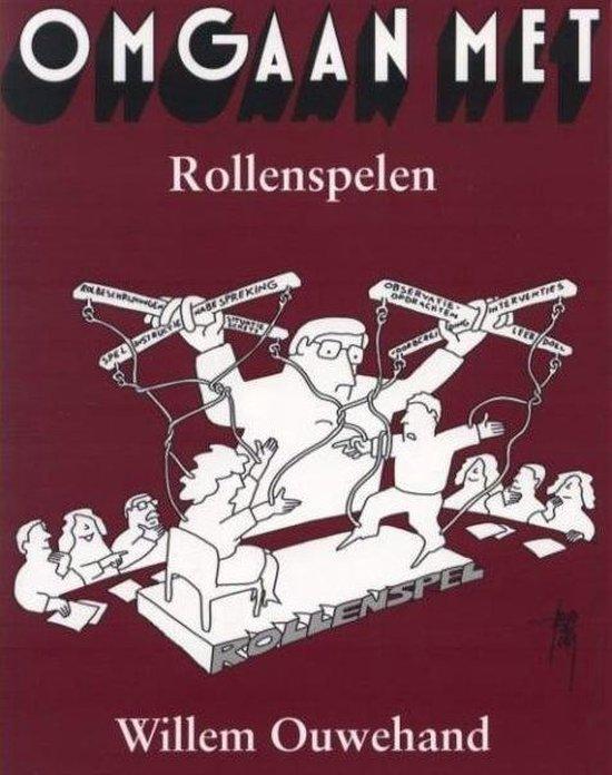 Omgaan met rollenspelen - W.H. Ouwehand |