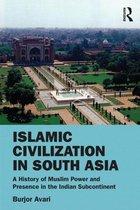 Islamic Civilization in South Asia