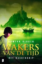 Wakers van de tijd 3 - Het nachtschip