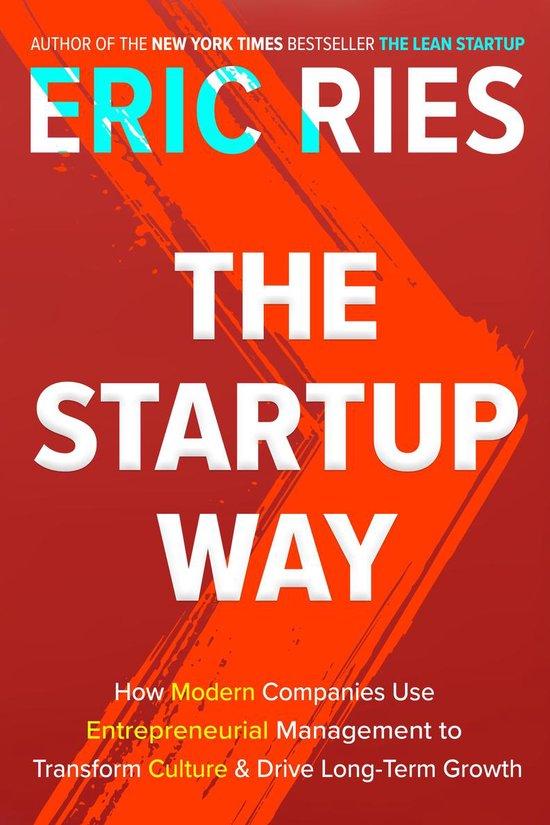 Boek cover The Startup Way van Eric Ries (Paperback)