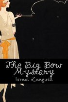 The Big Bow Mystery (Illustrated)