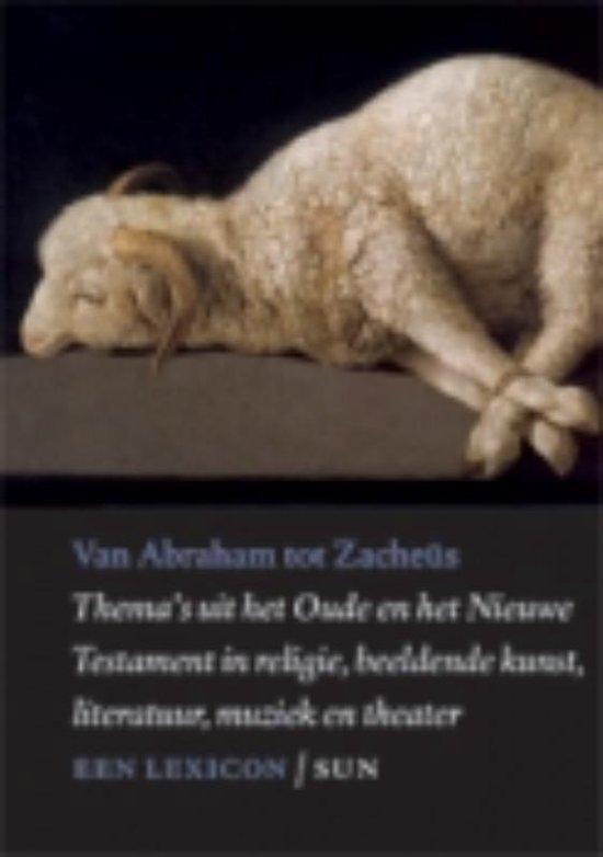 Van Abraham tot Zacheus - Louis Goosen  