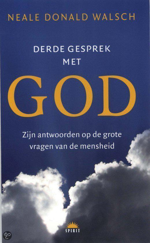 Derde Gesprek Met God - Neale D. Walsch |