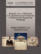 Boek cover Bourjois, Inc, V. McGowan U.S. Supreme Court Transcript of Record with Supporting Pleadings van Mark Eisner