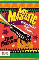 Mr. Majestic verbessert sein Karma