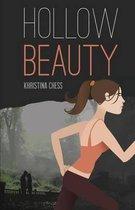 Hollow Beauty