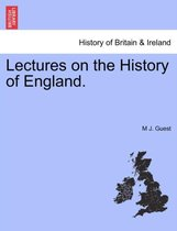 Lectures on the History of England.