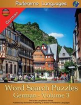 Parleremo Languages Word Search Puzzles German - Volume 3