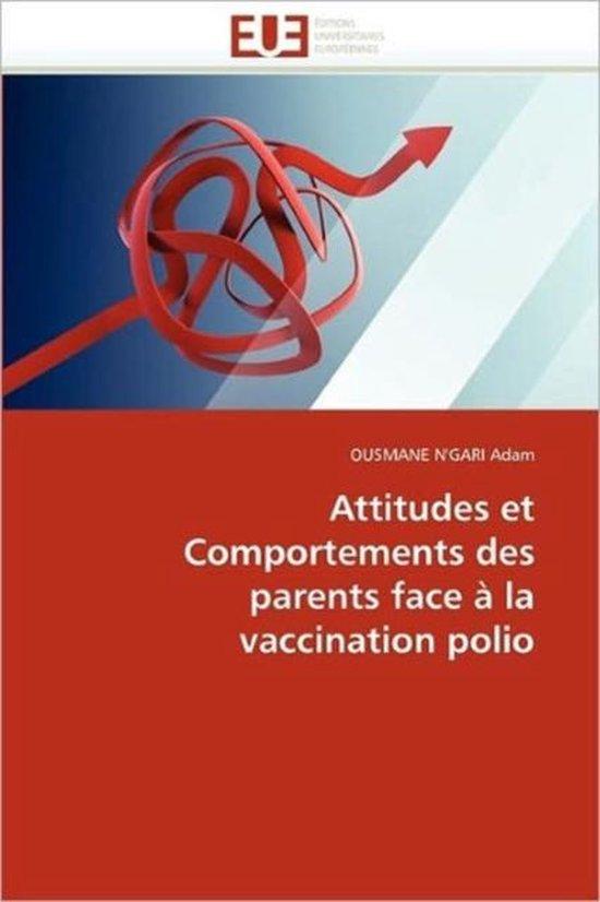 Attitudes Et Comportements Des Parents Face La Vaccination Polio