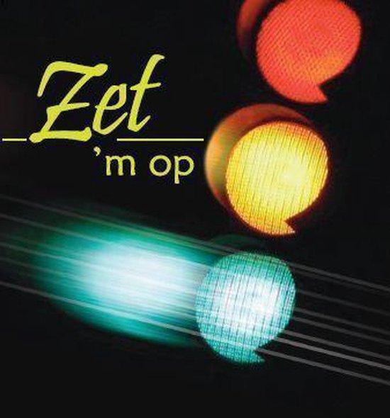 Zet 'm op - none  