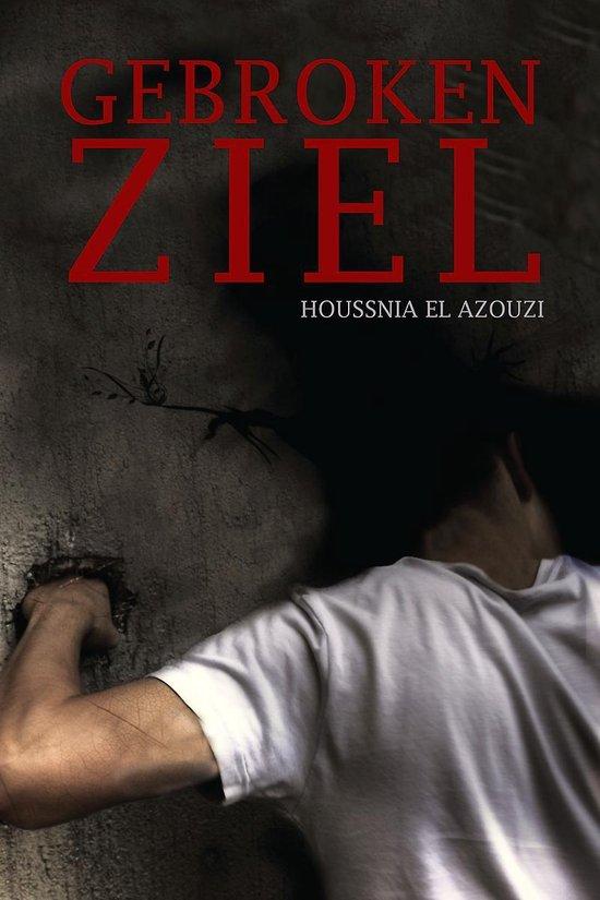 Gebroken ziel - Houssnia El Azouzi |