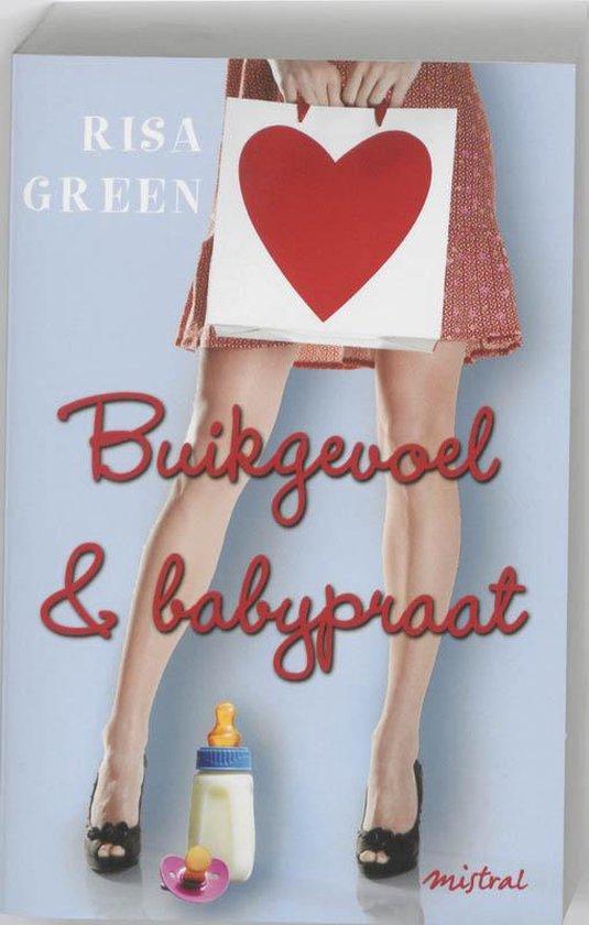 Buikgevoel & babypraat - Risa Green |