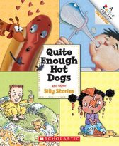 Quite Enough Hot Dogs and Other Silly Stories