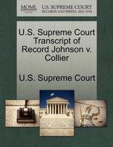 U.S. Supreme Court Transcript of Record Johnson V. Collier