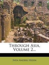 Through Asia, Volume 2...