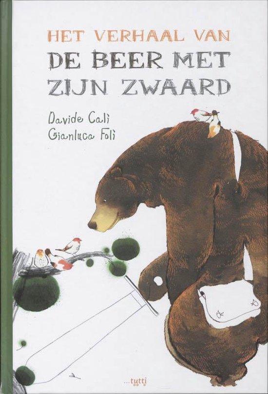 Het verhaal van de beer met zijn zwaard - Gianluca Folì pdf epub