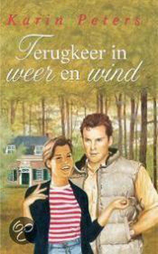 Terugkeer In Weer En Wind - Karin Peters |