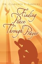 Finding Peace Through Prayer