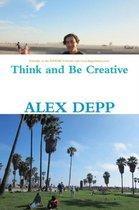 Boek cover Think and be Creative van Alex Depp