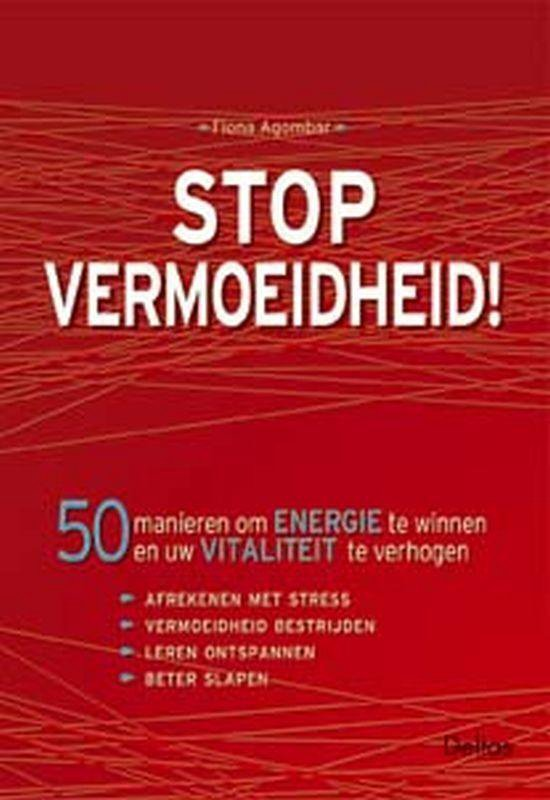 Stop vermoeidheid! - Fiona Agombar   Fthsonline.com