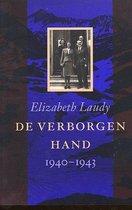 De Verborgen Hand, 1940-1943