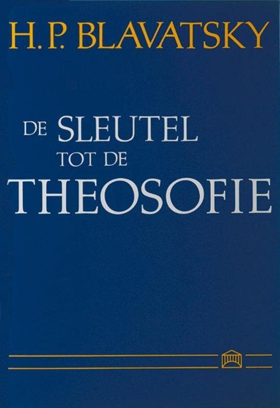 De sleutel tot de theosofie - H.P. Blavatsky |