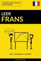 Leer Frans: Snel / Gemakkelijk / Efficiënt: 2000 Belangrijkste Woorden