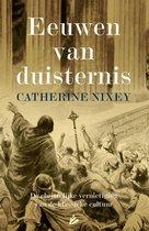 Boek cover Eeuwen van duisternis van Catherine Nixey