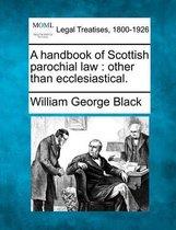 A Handbook of Scottish Parochial Law