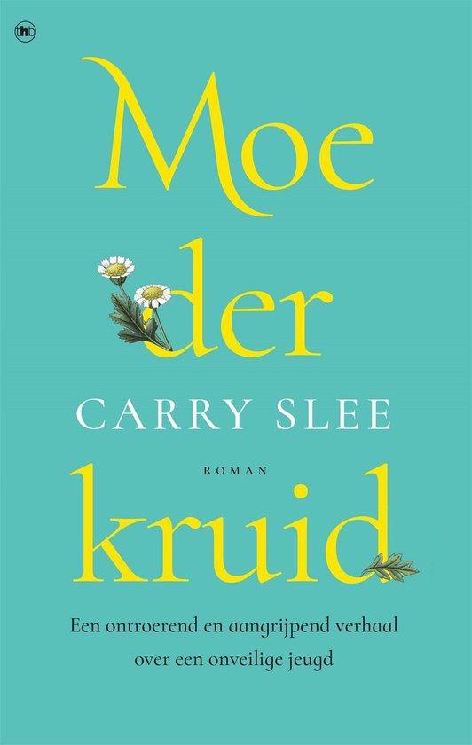 Moederkruid - Carry Slee |