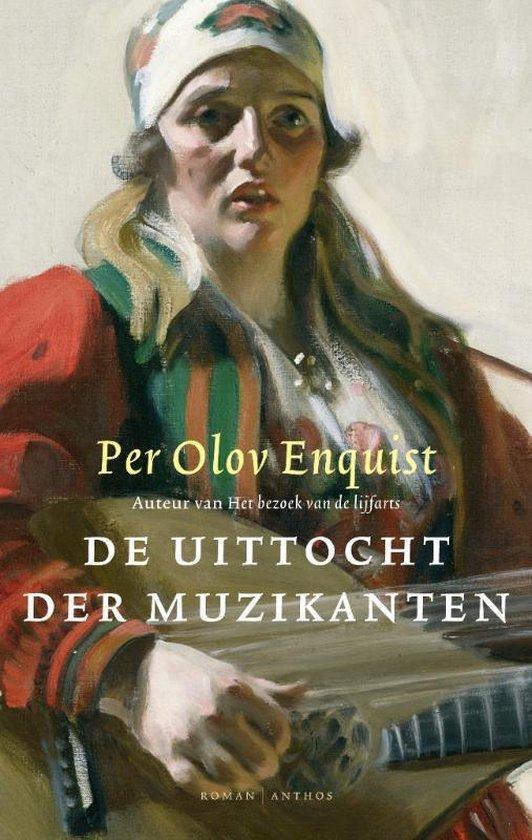 De uittocht der muzikanten - Per Olov Enquist |