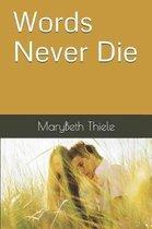 Words Never Die