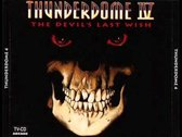 Thunderdome Iv-The Devil's Last Wish