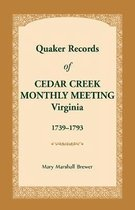 Quaker Records of Cedar Creek Monthly Meeting