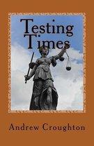 Testing Times