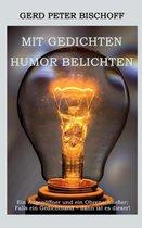 Mit Gedichten Humor belichten