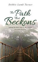 The Path That Beckons