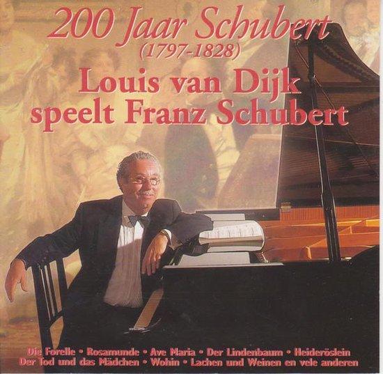 Louis van Dijk speelt Franz Schubert