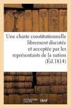 Observations d'un ancien depute au corps legislatif sur la necessite d'une charte constitutionnelle