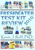 Freshwater Test Kit Review 2010